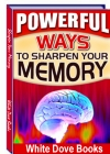 Sharpen Your Memory
